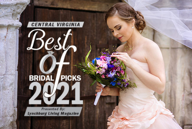The 2021 Central Virginia Best Of Bridal Picks